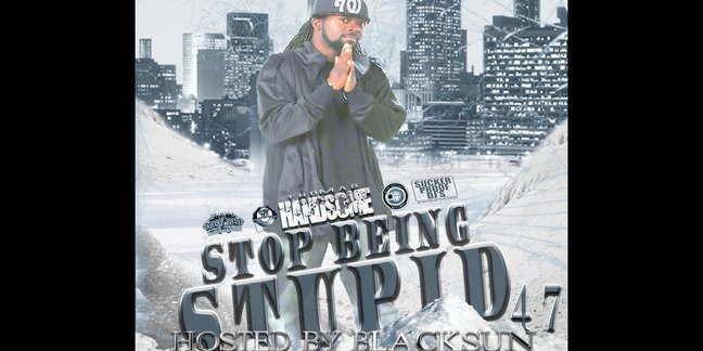 Cropped stop being stupid 47 hosted by blacksun front